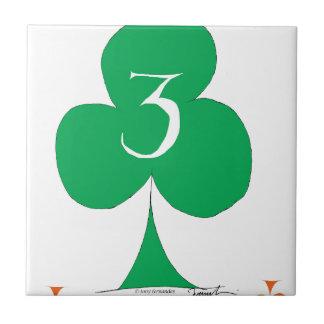 Lucky Irish 3 of Clubs, tony fernandes Ceramic Tile
