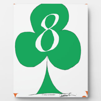 Lucky Irish 8 of Clubs, tony fernandes Plaque
