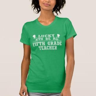 Lucky to be a FIFTH GRADE TEACHER T-Shirt