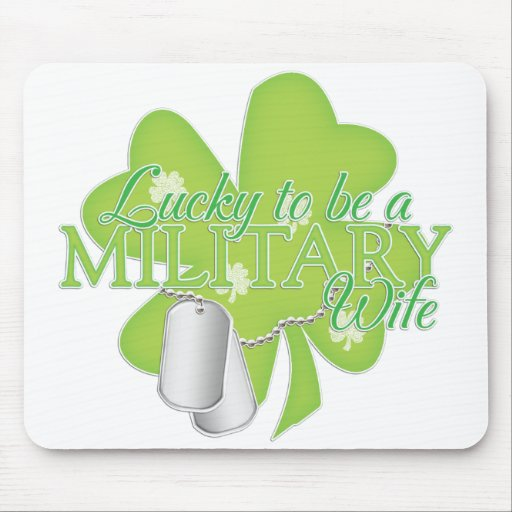 lucky to be a military wife mousepads