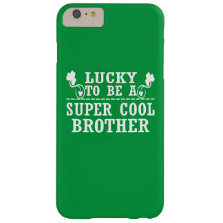 Lucky to be a SUPER COOL BROTHER Barely There iPhone 6 Plus Case