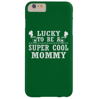 Lucky to be a SUPER COOL MOMMY Barely There iPhone 6 Plus Case