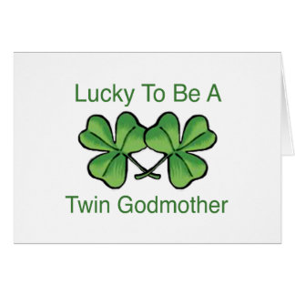 Lucky To Be Twin Godmother Card