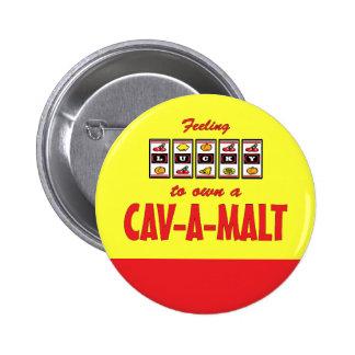 Lucky to Own a Cav-A-Malt Fun Dog Design Buttons