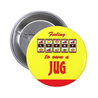 Lucky to Own a Jug Fun Dog Design Pinback Button