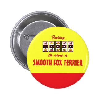 Lucky to Own a Smooth Fox Terrier Fun Dog Design Pin