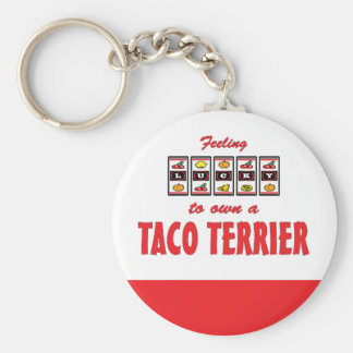 Lucky to Own a Taco Terrier Fun Dog Design Keychain
