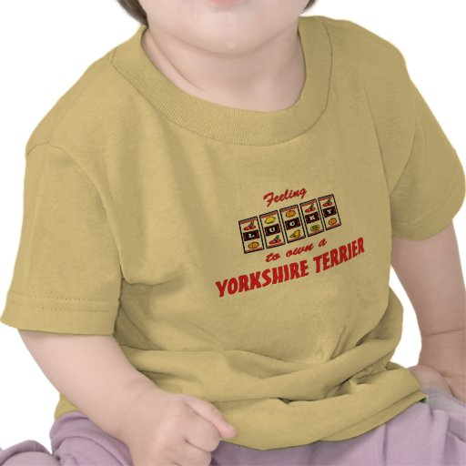 Lucky to Own a Yorkshire Terrier Fun Dog Design Tshirts