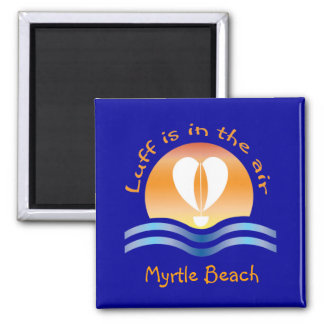 Luffers Sunset_Luff is in the air Myrtle Beach Magnet