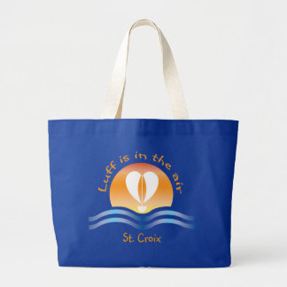 Luffers Sunset_Luff is in the air St. Croix Large Tote Bag