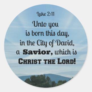 Luke 2:11 Unto you is born this day, in Classic Round Sticker