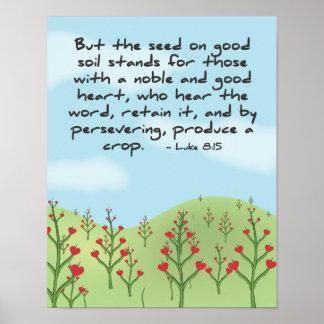 Luke 8:15 - Produce A Crop Poster