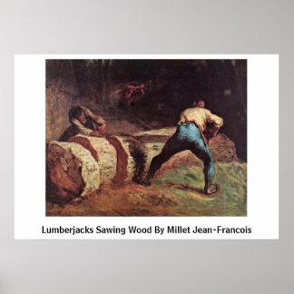 Lumberjacks Sawing Wood By Millet Jean-Francois Poster