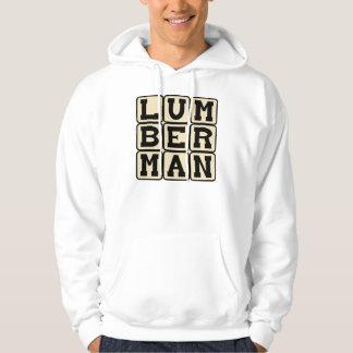 Lumberman, Timber Cutter Hoodie