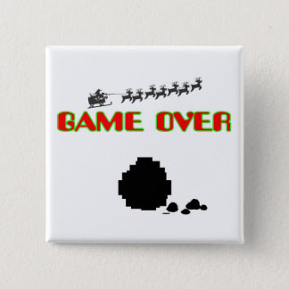 Lump Of Coal-Game Over 15 Cm Square Badge