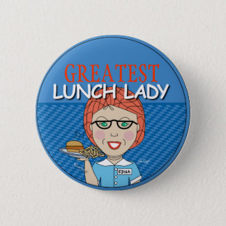Lunch Lady 6 Cm Round Badge