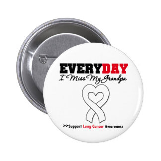 Lung Cancer Every Day I Miss My Grandpa 6 Cm Round Badge