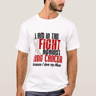 Lung Cancer IN THE FIGHT 1 Mom T-Shirt
