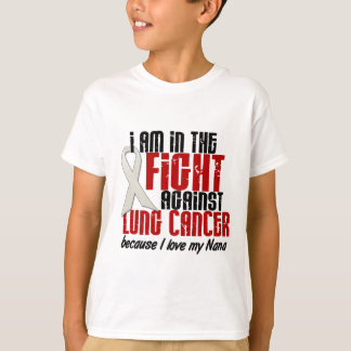 Lung Cancer IN THE FIGHT 1 Nana T-Shirt
