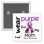 Lupus I WEAR PURPLE FOR MY MOM 43 15 Cm Square Badge