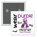 Lupus I WEAR PURPLE FOR MY MOTHER 43 Buttons