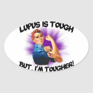 Lupus is Tough... But i'm Tougher Oval Sticker
