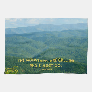 Lush Green Smoky Mtns /Mtns Calling! Tea Towel