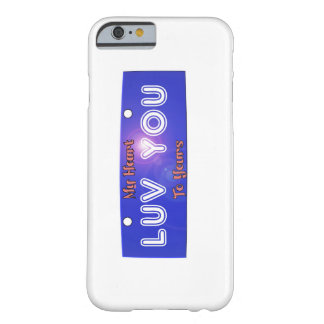 Luv, Love You--My Heart to Yours License Plate Barely There iPhone 6 Case