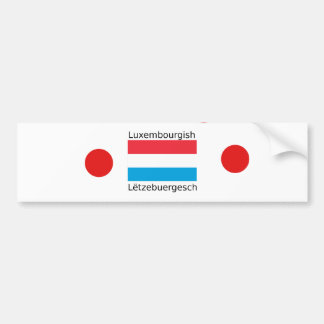 Luxembourg Flag And Luxembourgish Language Design Bumper Sticker