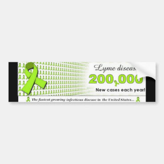 Lyme Disease- 200,000 new cases each year! Bumper Sticker