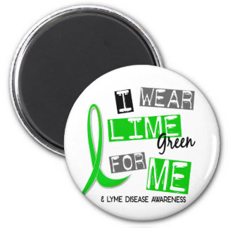 Lyme Disease I Wear Lime Green For Me 37 6 Cm Round Magnet
