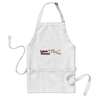Lyme Disease - It's a life or death thing Standard Apron