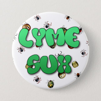 Lyme Disease SucksTicks Button