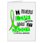 Lymphoma I Wear Lime Green For My Daddy 37 Cards