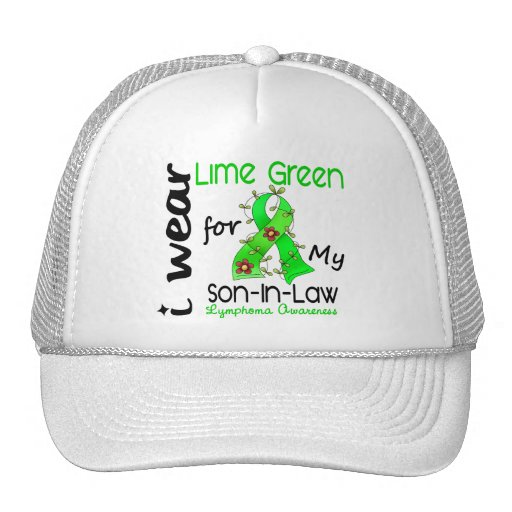 Lymphoma I Wear Lime Green For My Son-In-Law 43 Trucker Hats