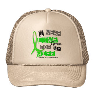 Lymphoma I Wear Lime Green For My Wife 37 Cap