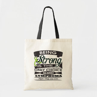 Lymphoma Strong is The Only Choice Bags