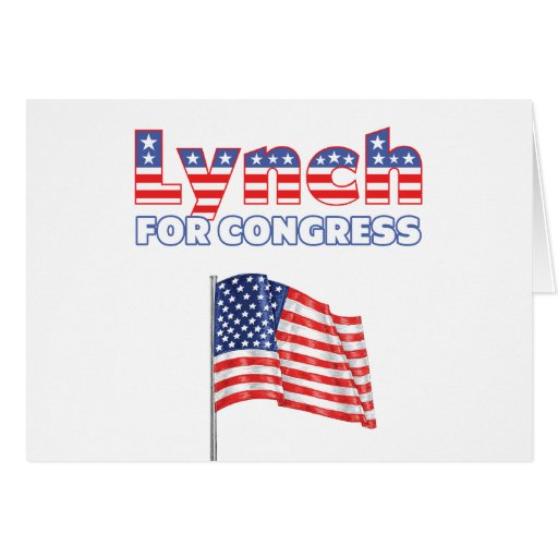 Lynch for Congress Patriotic American Flag Cards