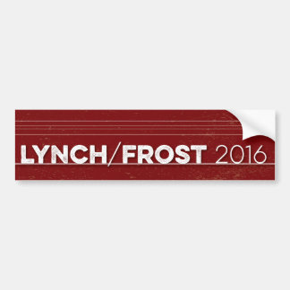 LYNCH/FROST 2016 BUMPER STICKER