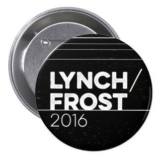 LYNCH/FROST 2016 circle pin