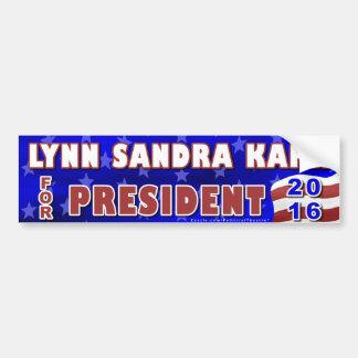 Lynn S Kahn President 2016 Election Independent Car Bumper Sticker