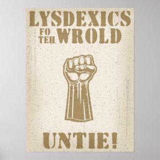 Lysdexics fo teh Wrold Print
