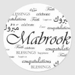 Mabrook! Congratulate your Arab friends Round Sticker
