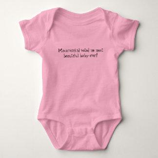 Macaronikid Most Beautiful Baby Ever Baby Bodysuit