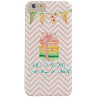 Macarons Life is Short Eat Dessert First Chevron Barely There iPhone 6 Plus Case