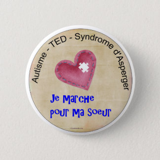 Macaroon I walk for my sister 6 Cm Round Badge