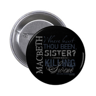Macbeth Killing Swine Quote Pin