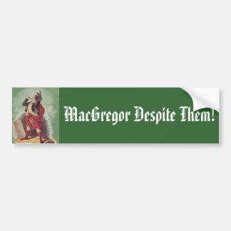 MacGregor Despite Them! Bumper Stickers