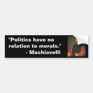 Machiavelli 2 bumper sticker