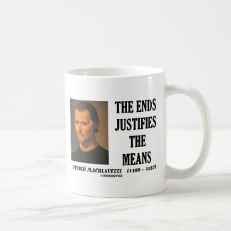 Machiavelli Ends Justifies The Means Quote Mug